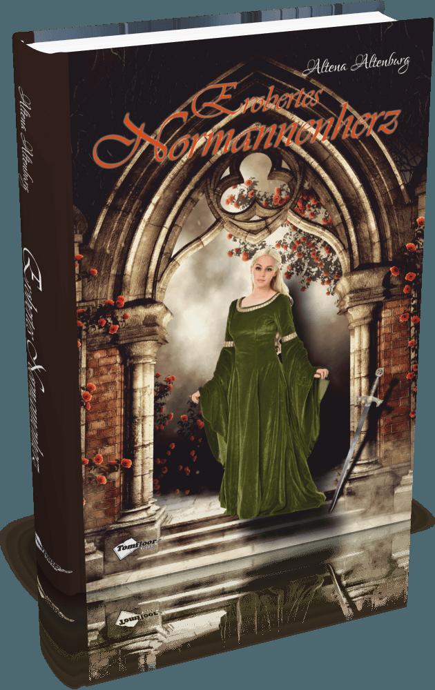 Altena Altenburg - Erobertes Normannenherz - Tomfloor Verlag