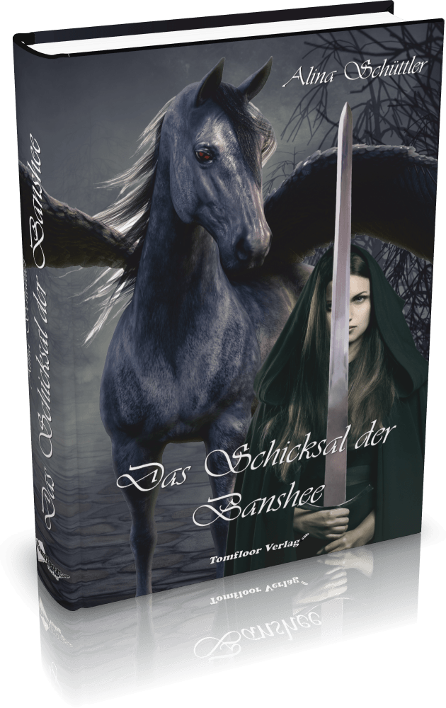 Alina Schüttler - Das Schicksal der Banshee - Tomfloor Verlag