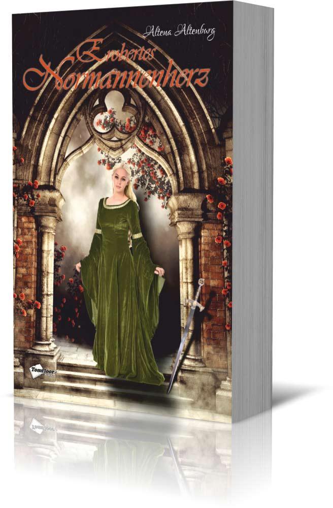 Erobertes Normannenherz - Altena Altenburg - Tomfloor Verlag